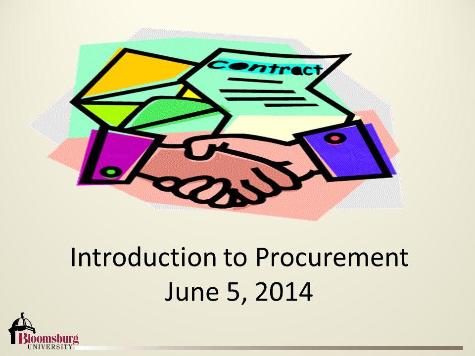 Introduction to Procurement June 5, 2014