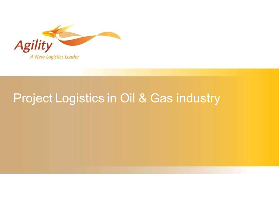 Project Logistics in Oil & Gas industry