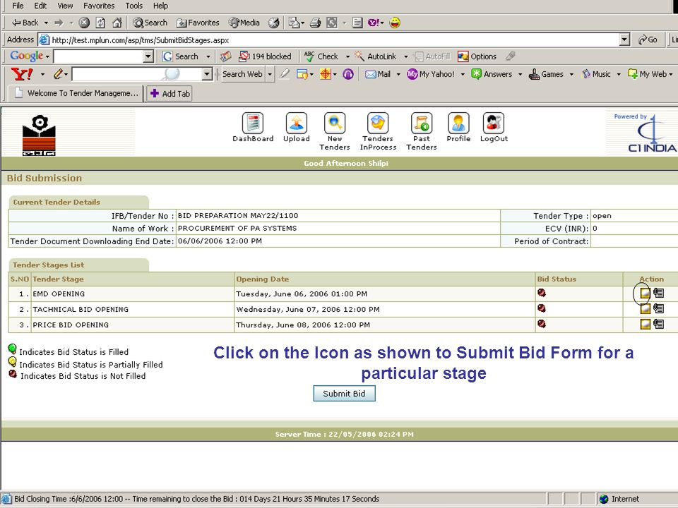 Click on the Icon as shown to Submit Bid Form for a particular stage