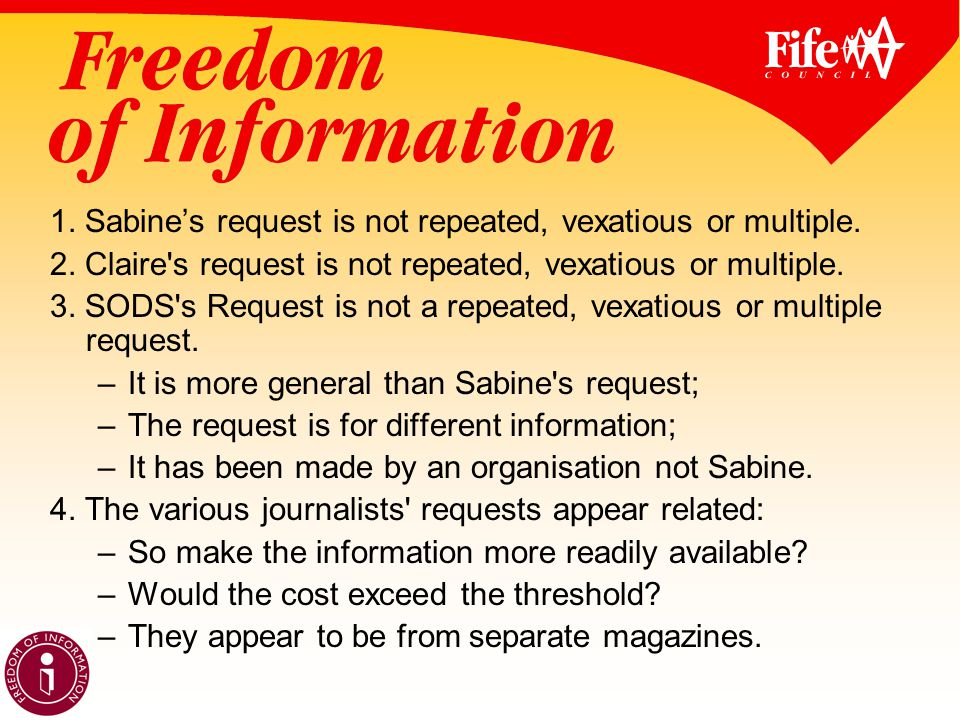 1. Sabine's request is not repeated, vexatious or multiple.