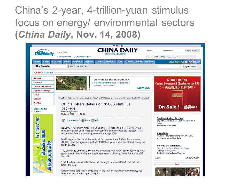 China's 2-year, 4-trillion-yuan stimulus focus on energy/ environmental sectors (China Daily, Nov. 14, 2008)