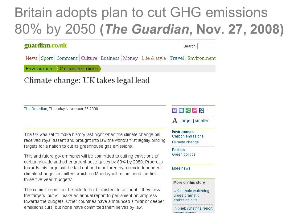 Britain adopts plan to cut GHG emissions 80% by 2050 (The Guardian, Nov. 27, 2008)