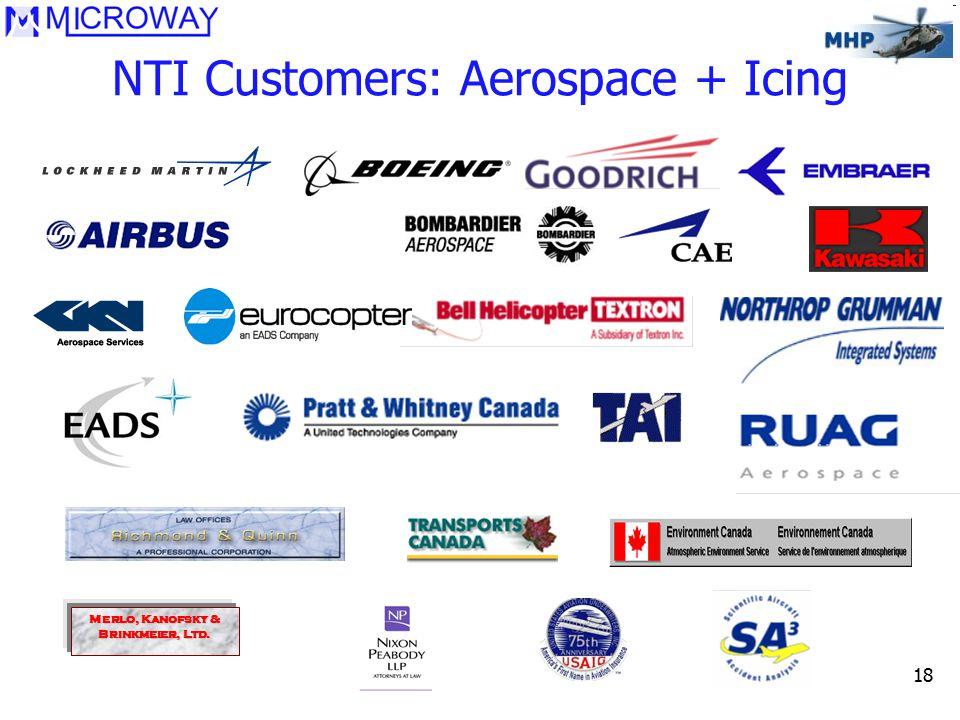 18 NTI Customers: Aerospace + Icing Merlo, Kanofsky & Brinkmeier, Ltd.