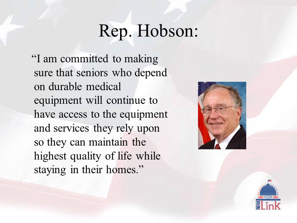 """Rep. Hobson: """"I am committed to making sure that seniors who depend on durable medical equipment will continue to have access to the equipment and ser"""