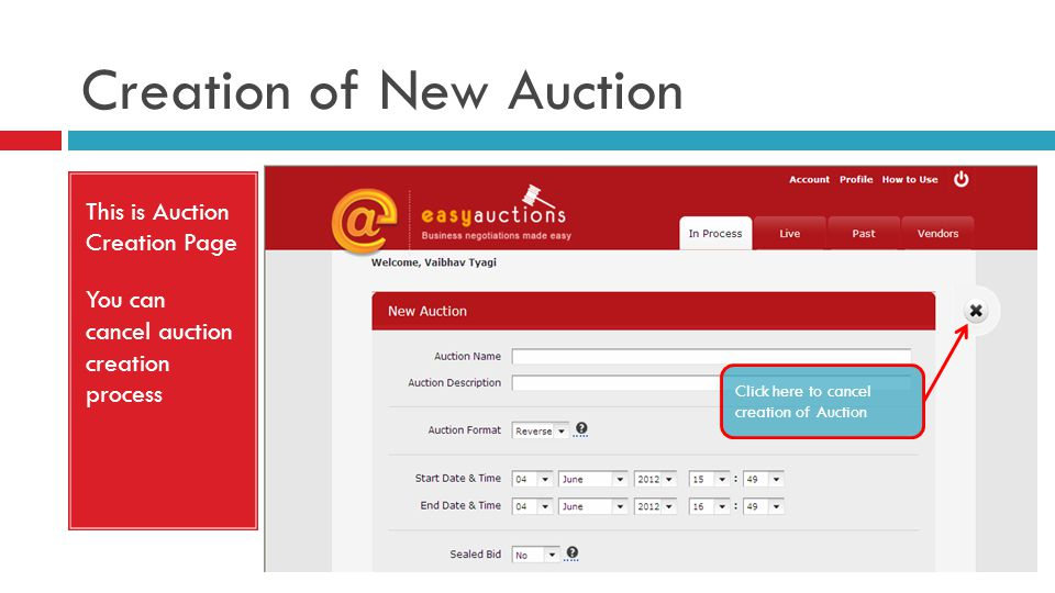 Creation of New Auction This is Auction Creation Page You can cancel auction creation process Click here to cancel creation of Auction