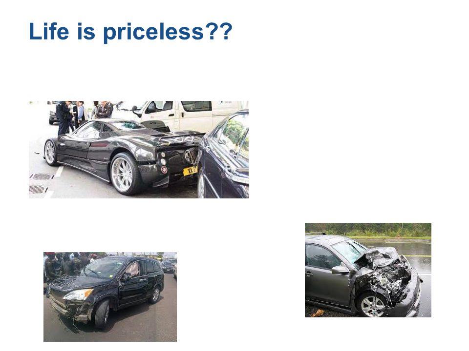 Life is priceless??