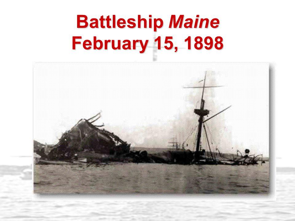 Battleship Maine February 15, 1898