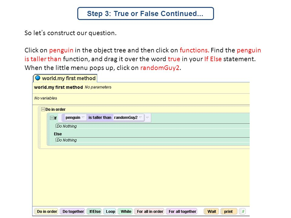 So let's construct our question.Click on penguin in the object tree and then click on functions.