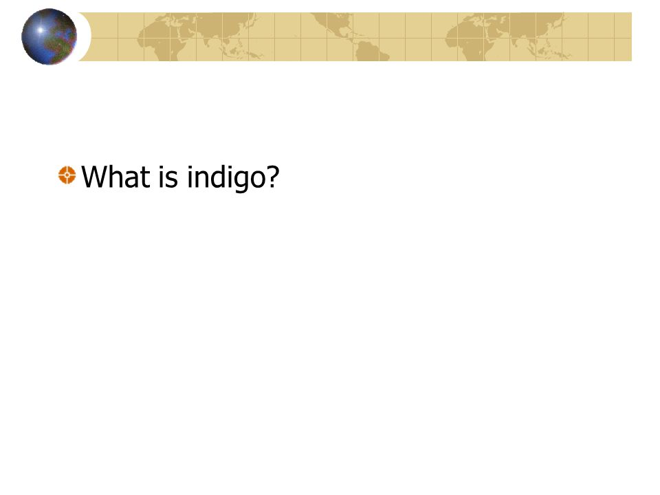 What is indigo