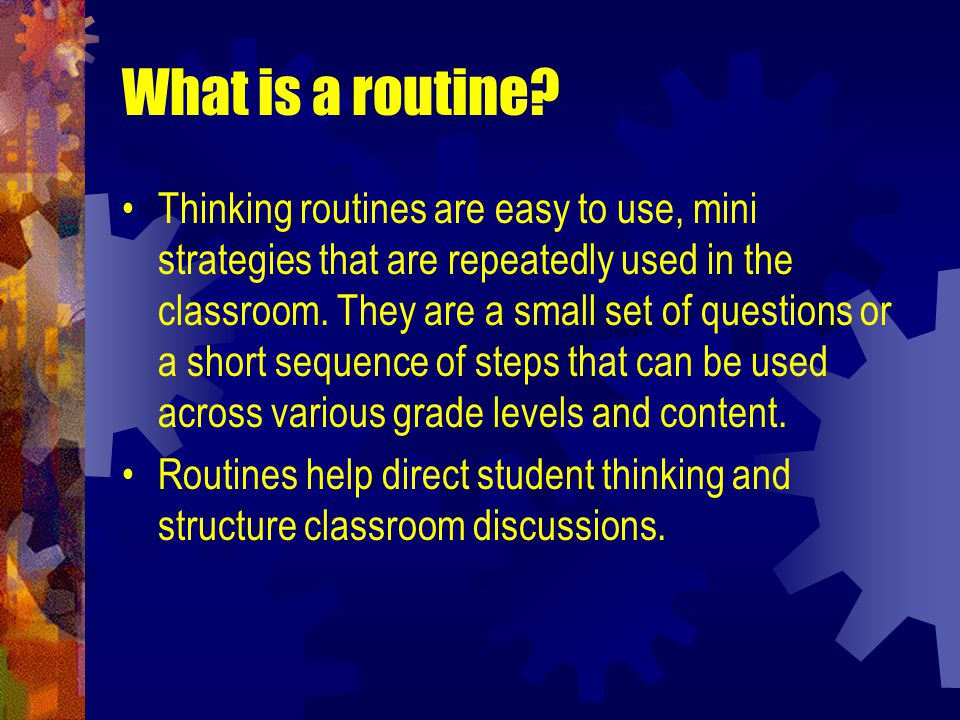 What is a routine.