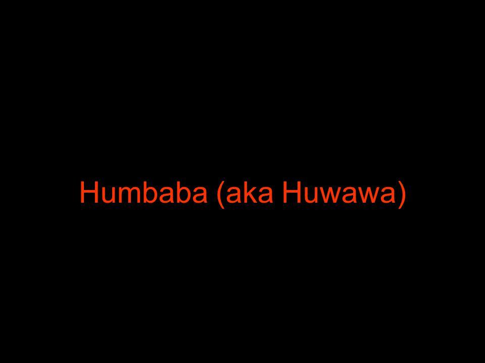 Humbaba (aka Huwawa)