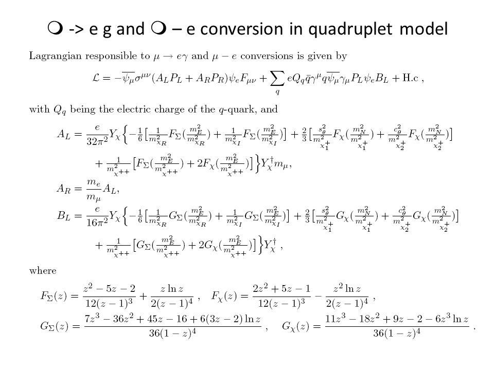 m -> e g and m – e conversion in quadruplet model