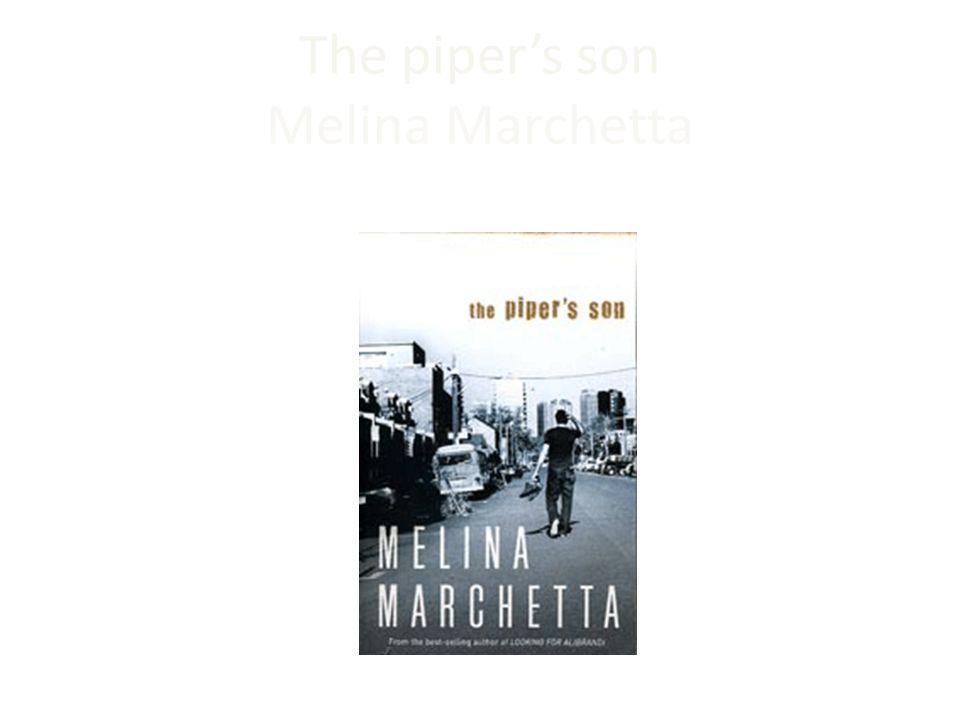 The piper's son Melina Marchetta Penguin Books, Penguin Group (Australia)