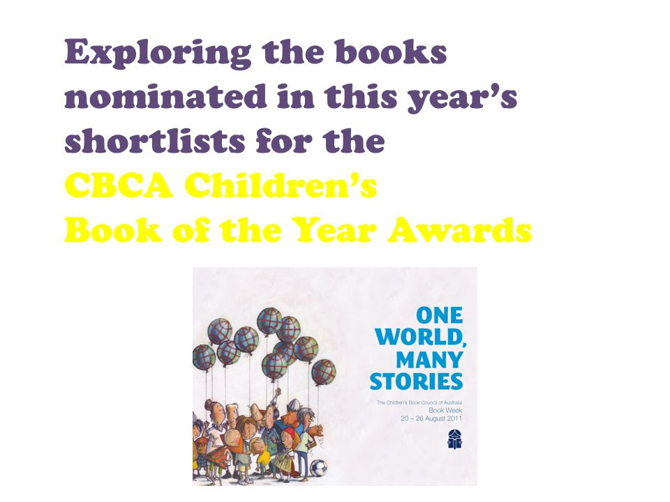 Exploring the books nominated in this year's shortlists for the CBCA Children's Book of the Year Awards