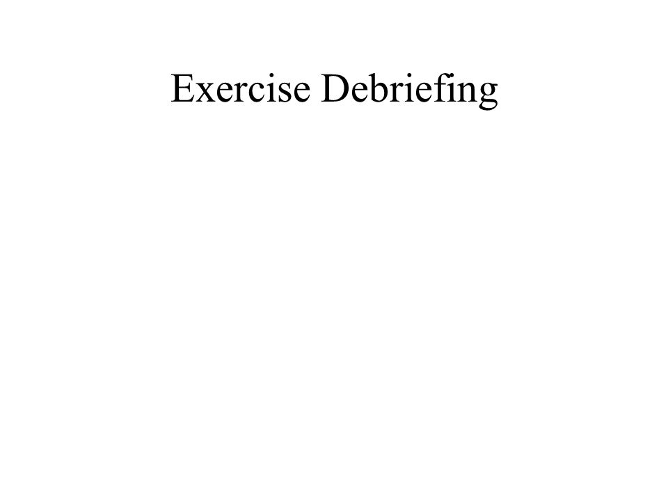 Exercise Debriefing