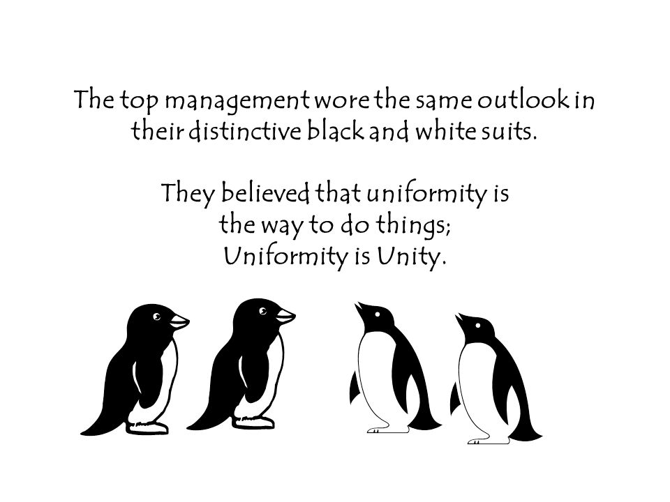 The top management wore the same outlook in their distinctive black and white suits.