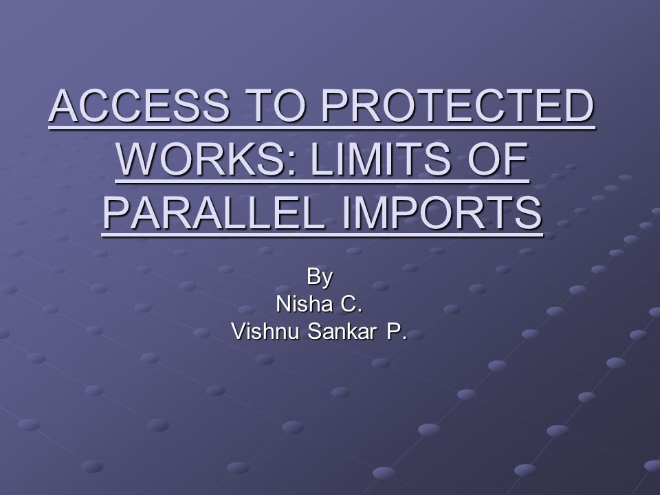COPYRIGHT AND PARALLEL IMPORTS Copyright is a set of exclusive rights granted to the author or creator of an original work, including the right to copy, distribute and adapt the work.