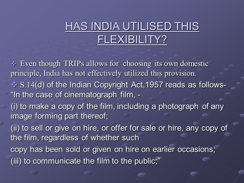 HAS INDIA UTILISED THIS FLEXIBILITY.
