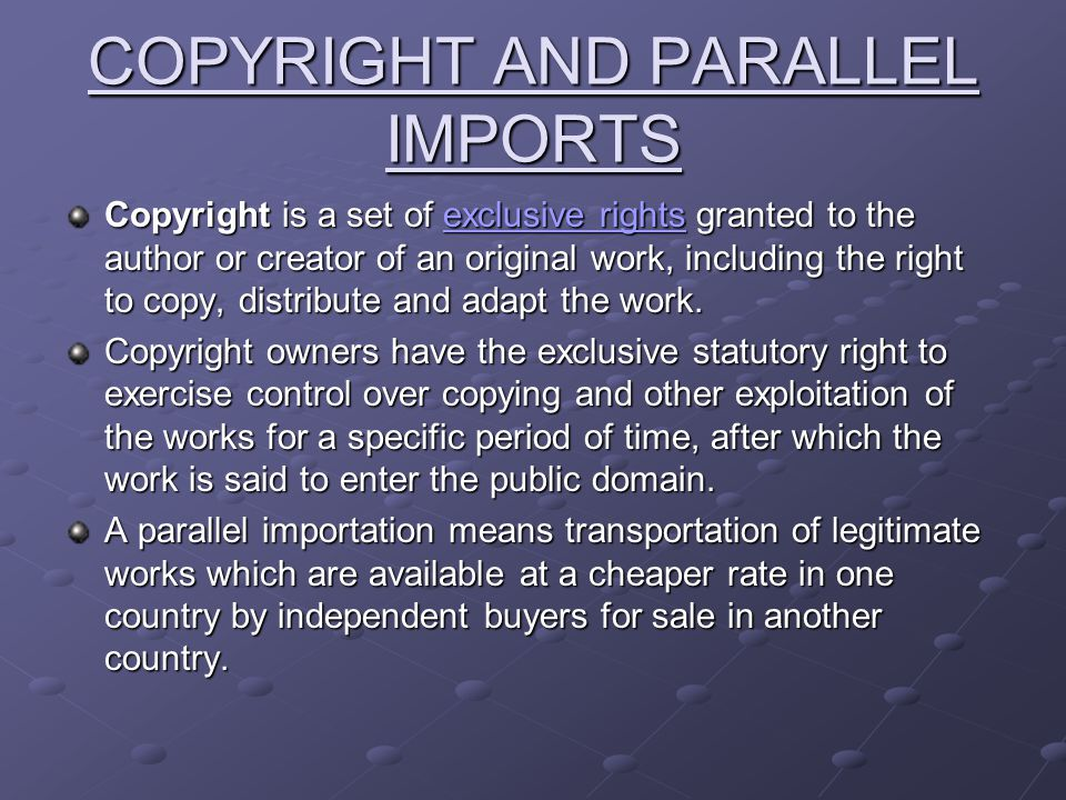 TRIPS and LEGAL IMPORTATION.