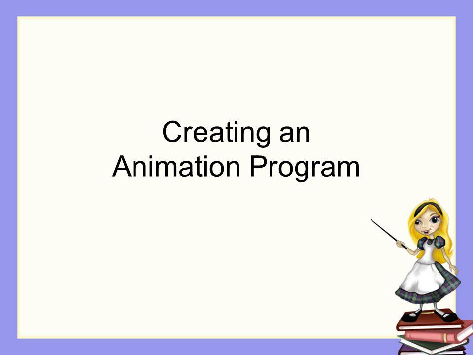Creating an Animation Program