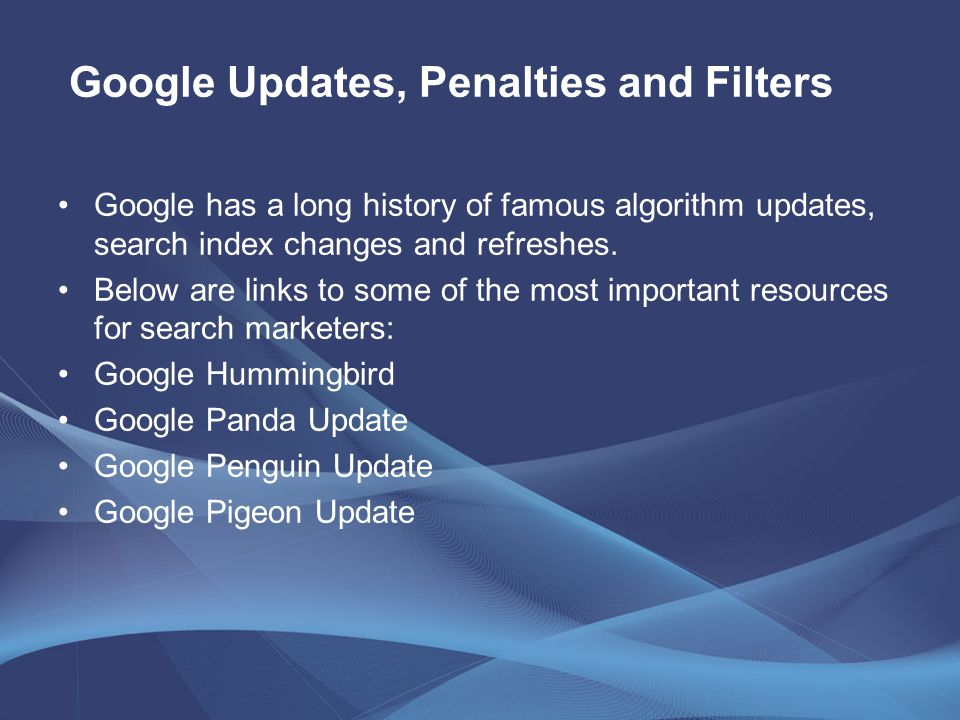 Google has a long history of famous algorithm updates, search index changes and refreshes.