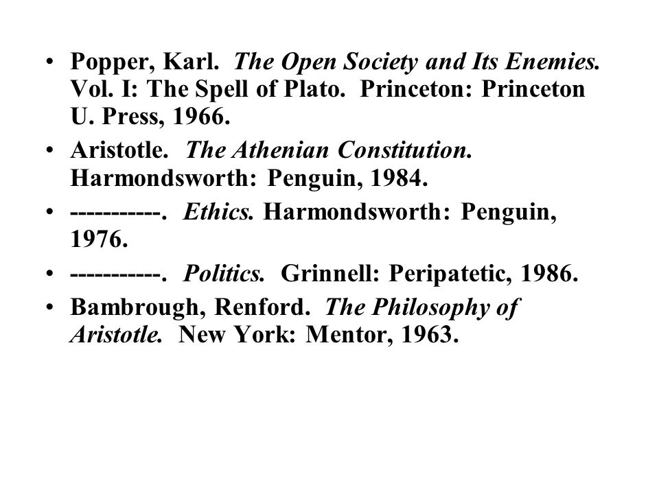 Popper, Karl. The Open Society and Its Enemies. Vol.