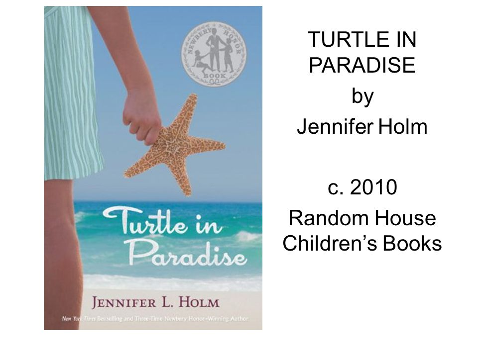 TURTLE IN PARADISE by Jennifer Holm c. 2010 Random House Children's Books