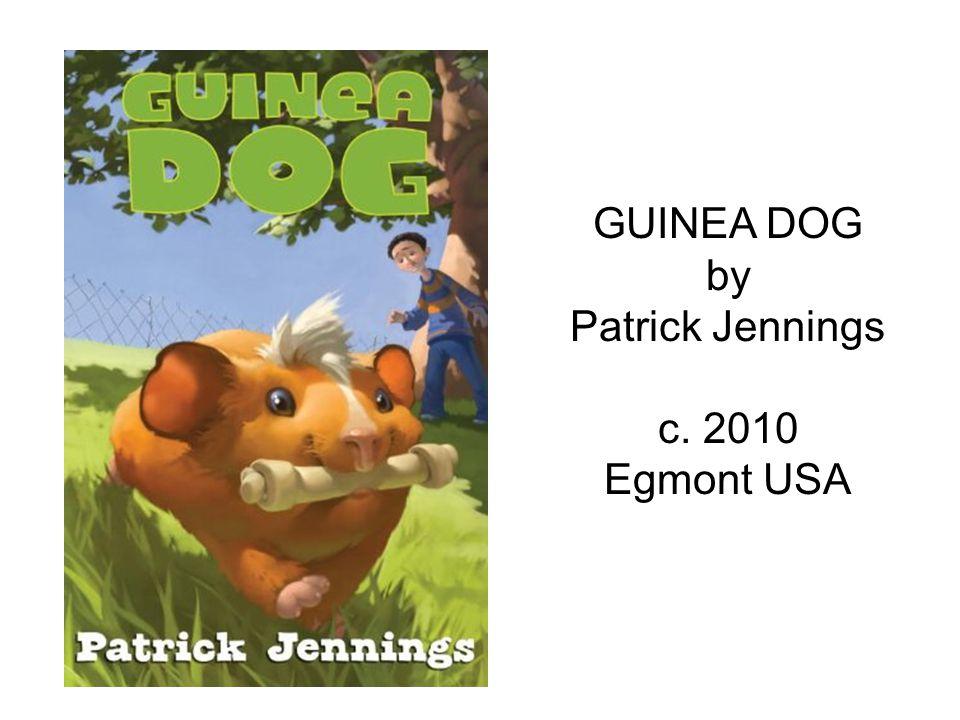 GUINEA DOG by Patrick Jennings c. 2010 Egmont USA