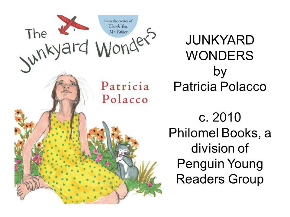 JUNKYARD WONDERS by Patricia Polacco c.