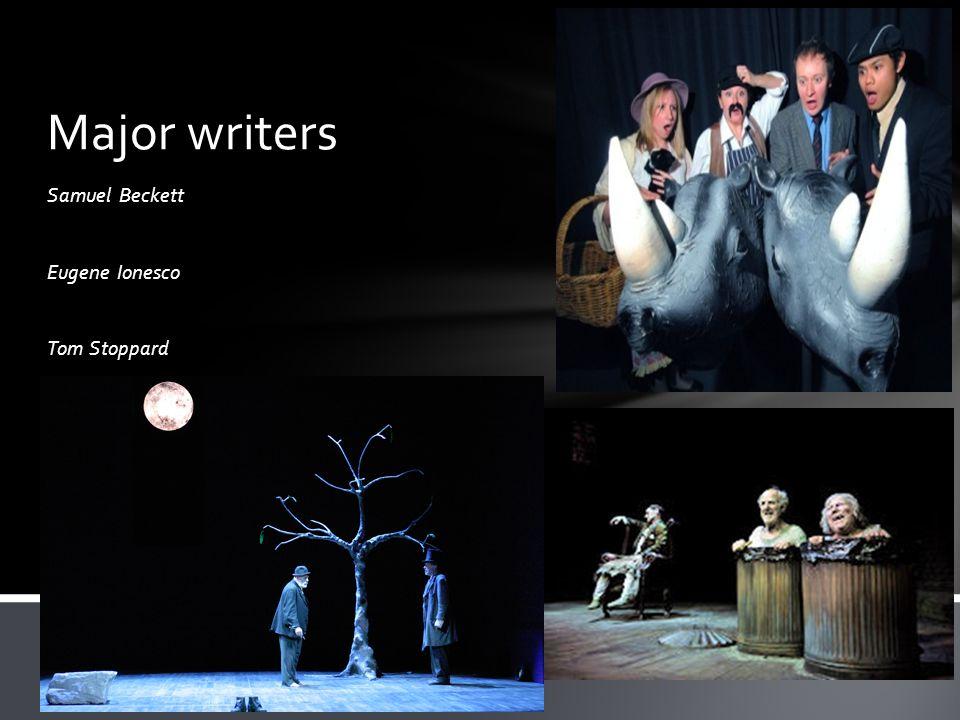 Samuel Beckett Eugene Ionesco Tom Stoppard Major writers