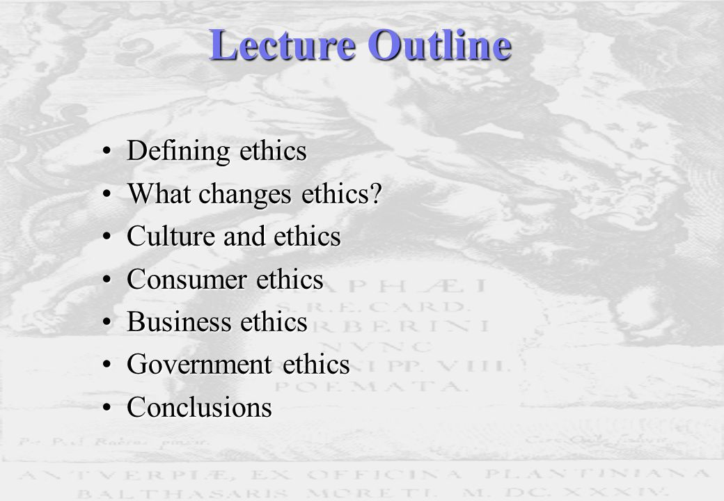 Defining ethicsDefining ethics What changes ethics What changes ethics.