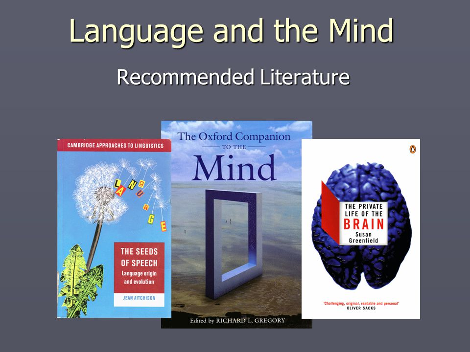 Recommended Literature Language and the Mind