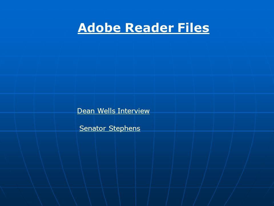 Dean Wells Interview Senator Stephens Adobe Reader Files