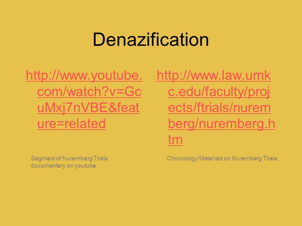 Denazification http://www.youtube.