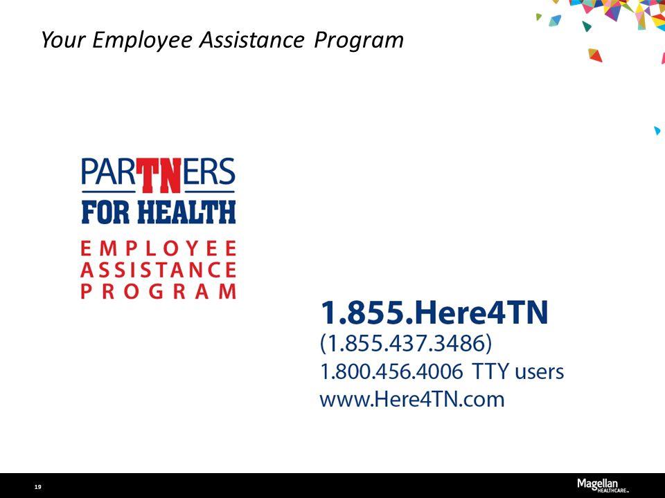 Your Employee Assistance Program 19