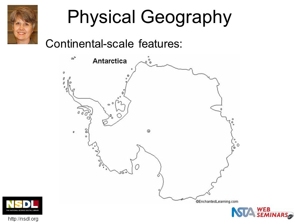 Physical Geography Continental-scale features: http://nsdl.org