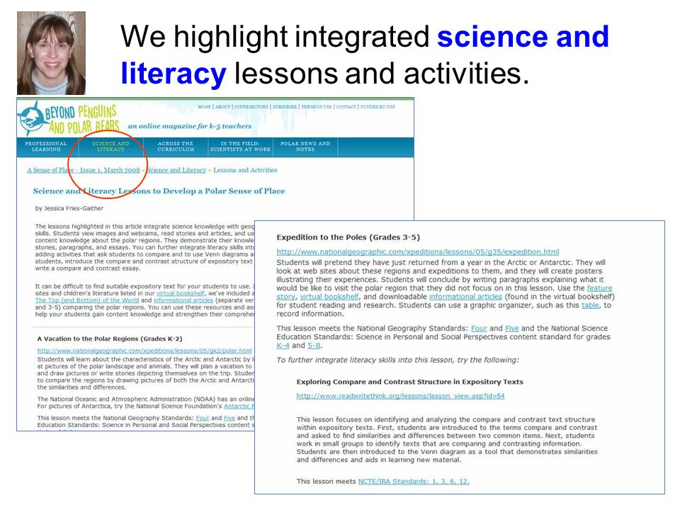 We highlight integrated science and literacy lessons and activities.