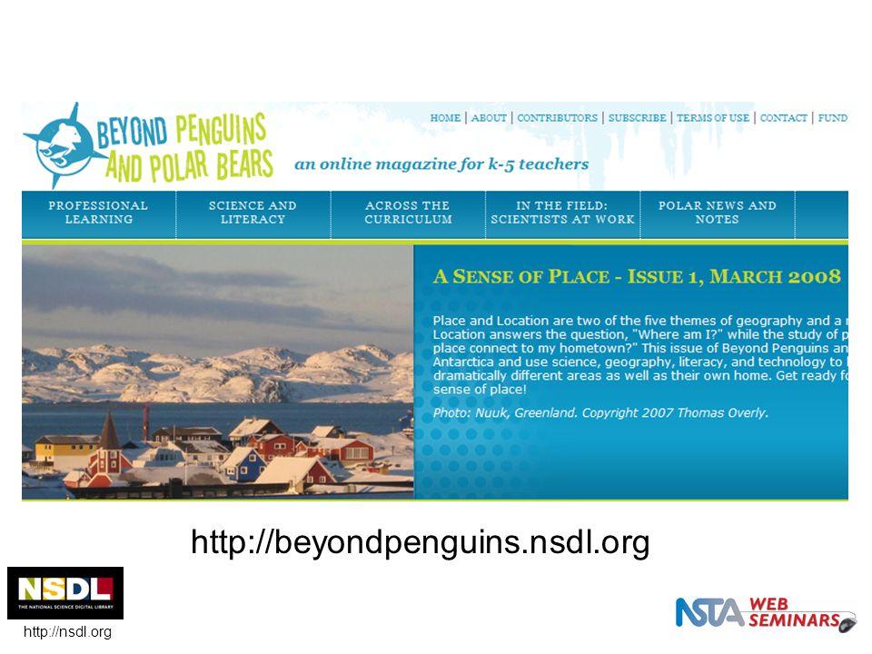 http://beyondpenguins.nsdl.org http://nsdl.org