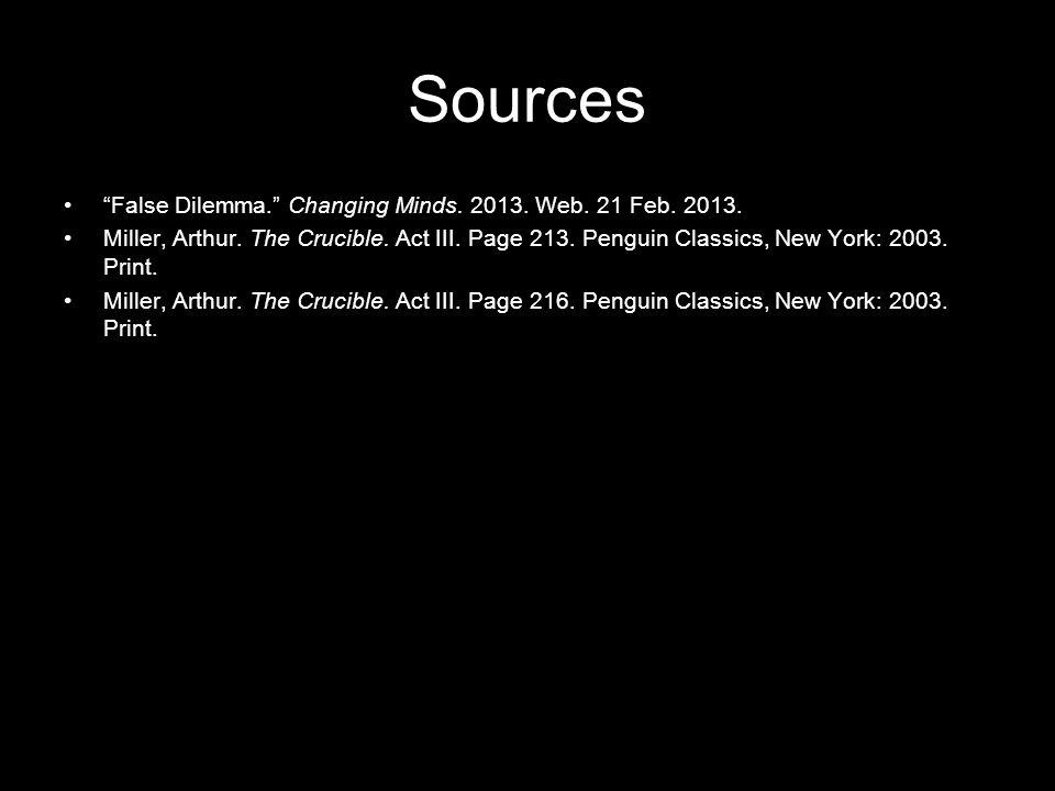 Sources False Dilemma. Changing Minds. 2013. Web.