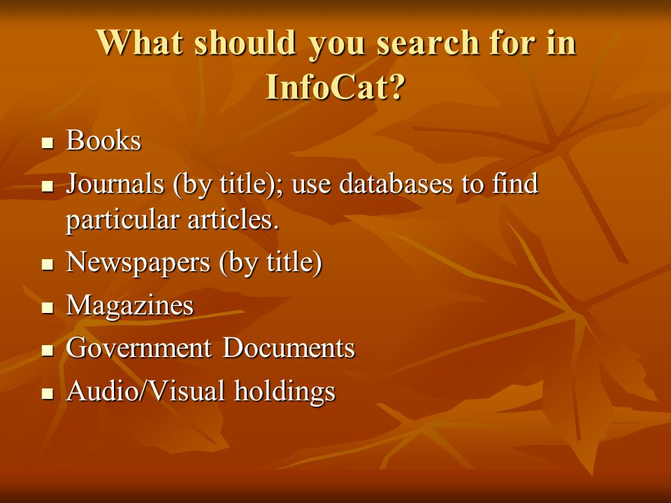 What should you search for in InfoCat.