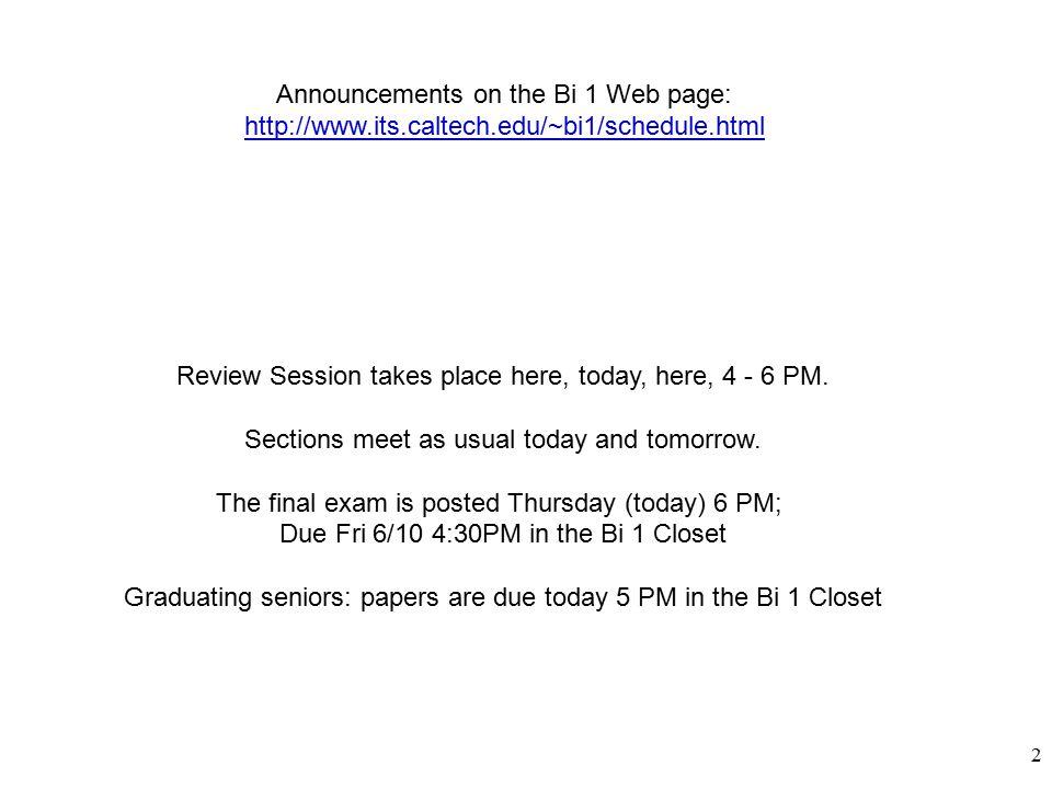 1 Bi 1 Lecture 29 Thursday, June 2, 2005 Evolution 3.