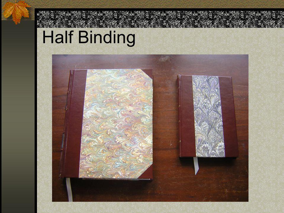 Half Binding