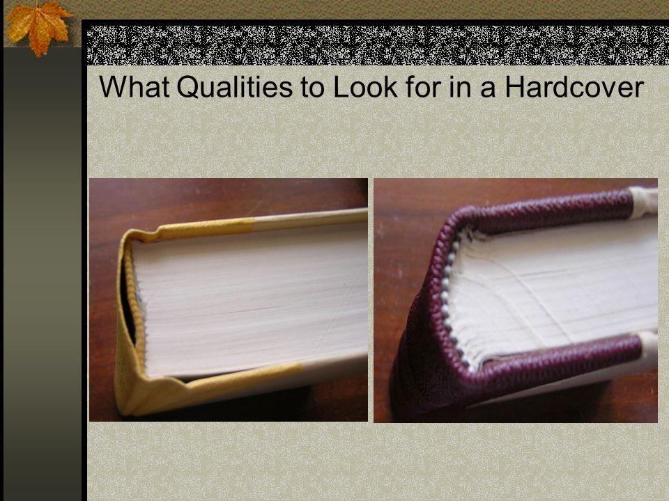 What Qualities to Look for in a Hardcover