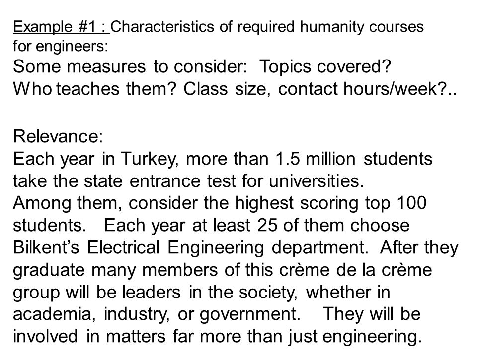 Example #1 : Characteristics of required humanity courses for engineers: Some measures to consider: Topics covered.