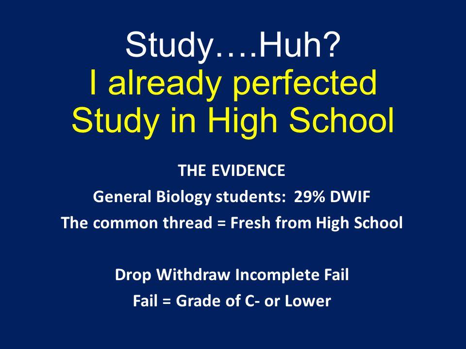Study….Huh.