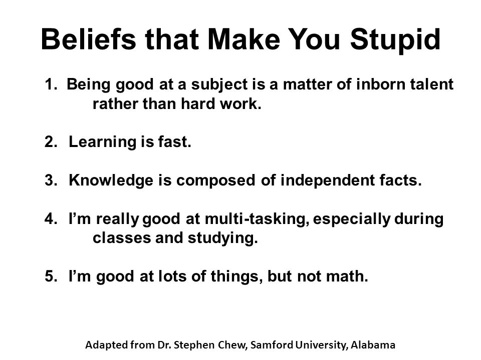 Beliefs that Make You Stupid 1.