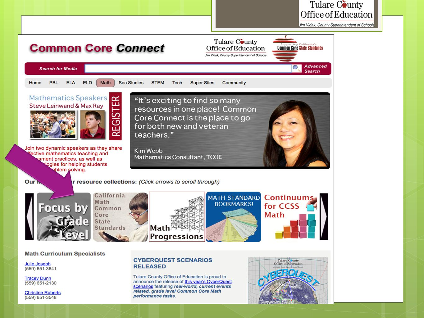 Resources  Common Core Connect  http://commoncore.tcoe.org http://commoncore.tcoe.org  Tracey Dunn traceyd@ers.tcoe.org 33