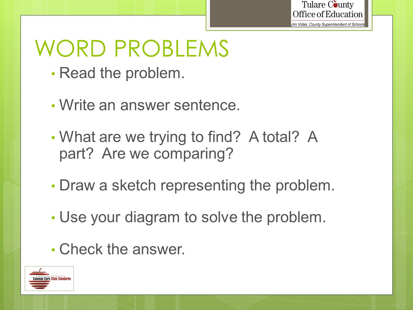 WORD PROBLEMS Read the problem. Write an answer sentence.