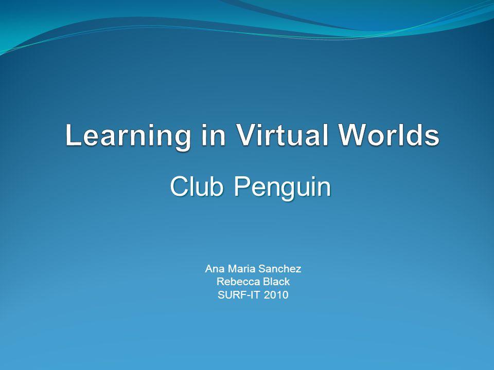 Club Penguin Ana Maria Sanchez Rebecca Black SURF-IT 2010