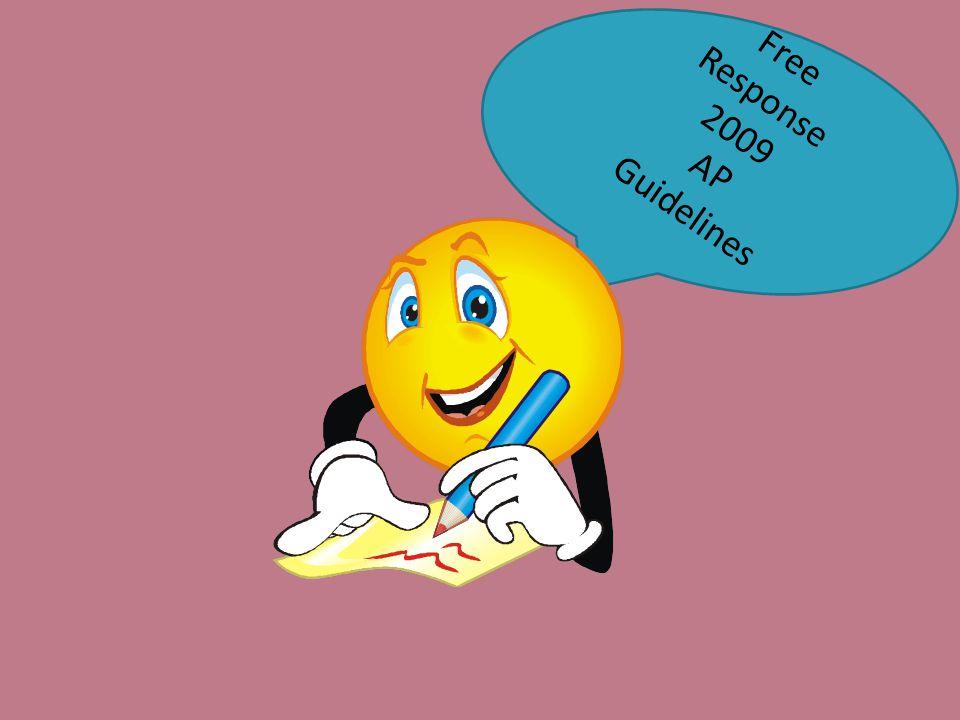 Free Response 2009 AP Guidelines